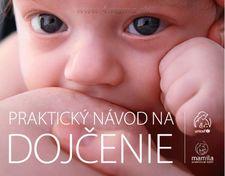 """Kniha """"Praktický návod na dojčenie"""""""